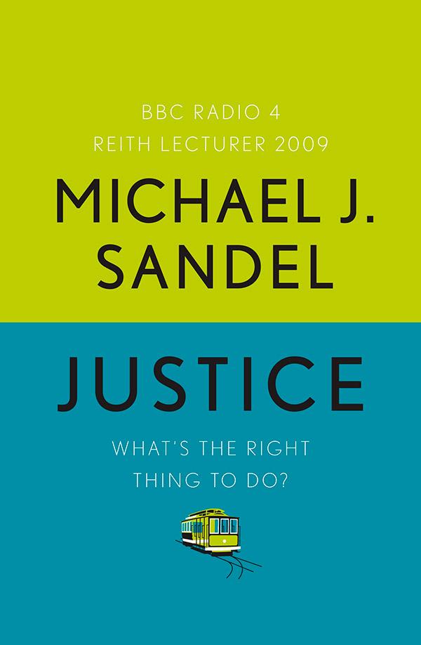 Найвідоміша книга Майкла Сендела «Справедливість»