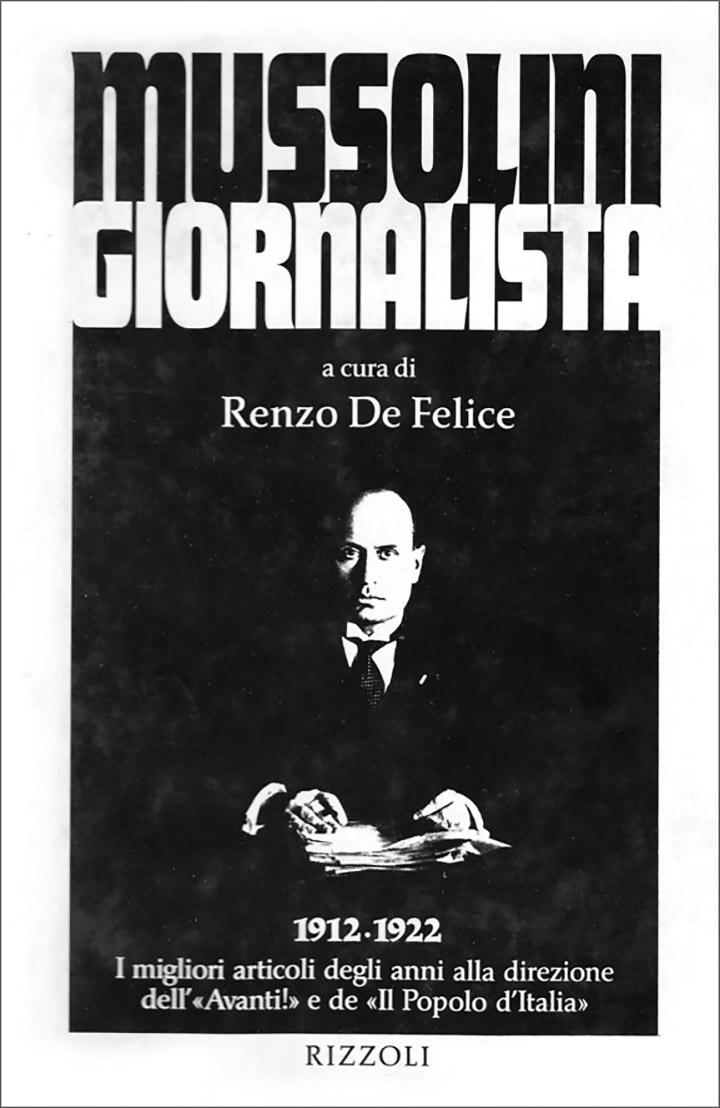 «Муссоліні журналіст». У 1995 році вийшла книжка